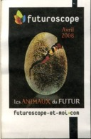 Entrée - Futuroscope - Avril 2008 - Tickets D'entrée