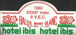 Autocollant - 1980 XXIIè Inter. II V.E.C Rallye Mont-Blanc 30-31 Mai - 1er Juin - Hotel Ibis - Aufkleber