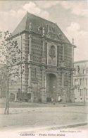 CPA N&b Cambrai - Porte Notre-Dame - Cambrai