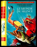 """Idéal Bibliothèque - Cdt Cousteau & Frédéric Dumas - """"Le Monde Du Silence"""" - 1975 - Ideal Bibliotheque"""