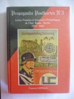 Propaganda  Postkarten N°3. Axe Rome - Berlin 1922 - 1945. Francis Catella. 3è Reich. - Andere