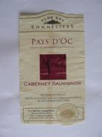 Etiquette Décollée De La Bouteille : PAYS D'OC, IGP, Cabernet Sauvignon, TB. - Vin De Pays D'Oc