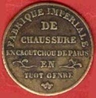 ** JETON  FABRIQUE  IMPERIALE  CHAUSSURE  -  PARIS ** - Professionali / Di Società