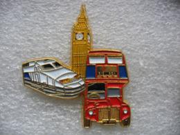 Pin's Voyage à Londres En TGV Puis En Car à 2 étages Londonnien Jusqu'à BIG BEN - TGV