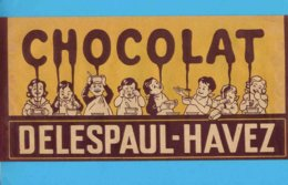 CALOT  Papier CHOCOLAT  DELESPAUL HAVEZ - Autres Collections