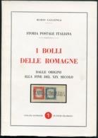 1968 Mario Gallenga I Bolli Delle Romagne, Dalle Origini Alla Fine Del Xix Secolo - Filatelia E Storia Postale