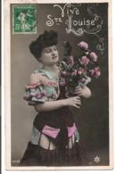 L80A136 -  Vive Ste Louise - Jeune Femme Avec Une Brassée De Fleurs - PC N°4542 - Auguri - Feste