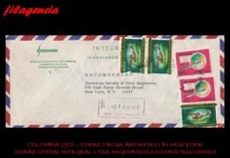 AMERICA. COLOMBIA. ENTEROS POSTALES. SOBRE CIRCULADO EMPRESAS 1970. MEDELLÍN-NEW YORK. INTEGRAL LTDA. IND. CONSTRUCCIÓN - Colombia