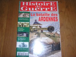HISTOIRE DE GUERRE N° 52 Bataille Ardennes Massacre Malmédy Peiper Panzer Dünaburg Résistance Allemande Werwolf 40 45 - Guerra 1939-45