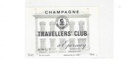 ETIQUETTE  CHAMPAGNE TRAVELLERS CLUB  EPERNAY ****  RARE  A  SAISIR  ***** - Champagne