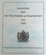 Preußen: Vorschriften über Den Post-Betrieb Auf Eisenbahnen 1849 - Filatelia E Storia Postale