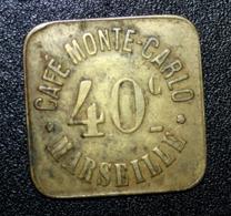 """Jeton De Nécessité """"40c Café Monte-Carlo - Marseille"""" Bouches-du-Rhône - Monétaires / De Nécessité"""