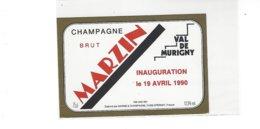 ETIQUETTE  CHAMPAGNE MARZIN VAL DE MURIGNY INAUGURATION  19 AVRIL 1990****  RARE  A  SAISIR  ***** - Champagne