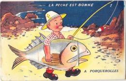 PORQUEROLLES (83) Carte à Système Dépliant La Peche Est Bonne - Porquerolles