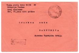1949 YUGOSLAVIA, SLOVENIA, LJUBLJANA TO BABUSNICA, MILITARY POST 19324, RECORDED MAIL - 1945-1992 Repubblica Socialista Federale Di Jugoslavia