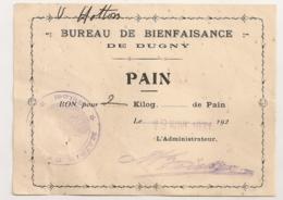 1931 BUREAU DE BIENFAISANCE DE DUGNY SEINE  / BON POUR 2KG DE PAIN   B2024 - Notgeld