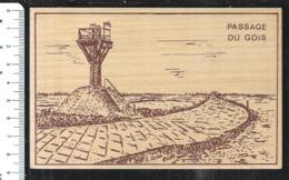 Cpm 8520451 Carte En Bois Ile De Noirmoutier Passage Du Gois , - Ile De Noirmoutier