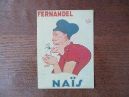 FERNANDEL DANS NAÏS AFFICHE D'ALBERT DUBOUT 1945-JEAN DUBOUT 1993 PARIS - Dubout