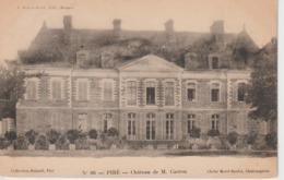 PIRE, Château De M. CARRON - Cliché Morel Boulet N°86 - Altri Comuni