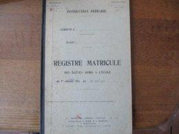 VAILLY REGISTRE MATRICULE DES ELEVES ADMIS A L'ECOLE DU 1er OCTOBRE 1936 24 AVRIL 1939 - Historische Dokumente