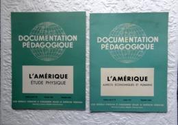 2 Revues Documentation Pédagogique  1957 - 27 X 21 Cm - L'AMERIQUE - Andere