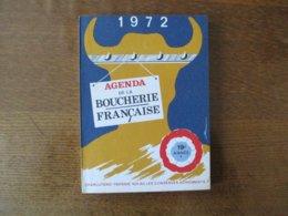 AGENDA DE LA BOUCHERIE FRANCAISE 1972  R. GAFFET BOUCHER 13 RUE ALEXANDRE-LEGRY VAILLY SUR AISNE - Altri