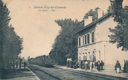 I156 - 33 - SAINTE-FOY-LA-GRANDE - Gironde - La Gare - Autres Communes