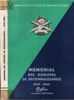 MEMORIAL GROUPES DE RECONNAISSANCE 1939 1940 GRDI GRCA ARME BLINDEE CAVALERIE CHARS - 1939-45