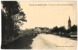 72 - Circuit De La Sarthe 1906 - Un Regard En Arrière Vers Saint Mars La Brière - Other Municipalities