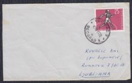 Yugoslavia 1962 Letter Sent From Beograd To Ljubljana - 1945-1992 Socialist Federal Republic Of Yugoslavia