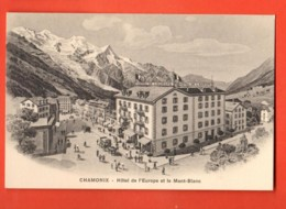 KAC-30 Chamonix  Hotel De L'Europe Et Le Mont-Blanc. Non Circulé. - Chamonix-Mont-Blanc