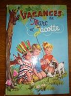 """Lagarde: Les Vacances De Marc Et Jacotte/ Editions Hemma """"Les Beaux Albums"""" - Livres, BD, Revues"""