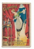 Petit Calendrier - Le Vernicire - 1924 - Calendarios