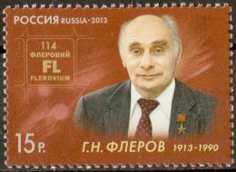 2013 - Russia Russland Russie Rusia Ryssland  Flerov Flyorov Nuclear Physicist Mi 1892 MNH ** - 1992-.... Federazione