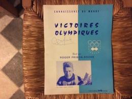 VICTOIRES OLYMPIQUES Roger Frison-Roche INNSBRUCK 1964 A.FAMOSE M.GOISTCHEL J.C.KILLY G.PERILLAT L.LACROIX H.BONNET - Sports D'hiver