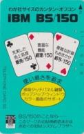 Télécarte Japon / 110-95504 - Carte à Jouer - AS ** Pub IBM ** - Playing Card Japan Phonecard - SPIEL KARTE TK - 89 - Giochi