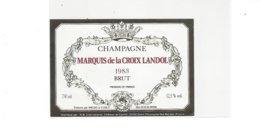 ETIQUETTE CHAMPAGNE MARQUID DE LA CROIX LANDOL  1983  *****  A   SAISIR **** - Champagne