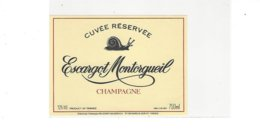 ETIQUETTE CHAMPAGNE  ESCARGOT  MONTORGUEIL  ***** RARE  A   SAISIR **** - Champagne
