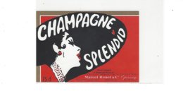 ETIQUETTE CHAMPAGNE  HOTEL SPLENDID  SCHNEITER & OBRIST  AG ***** RARE  A   SAISIR **** - Champagne