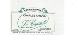 ETIQUETTE CHAMPAGNE LE CAPITOLE PAR CHARLES FARDEL A VANDIERES   * RARE  A   SAISIR * - Champagne