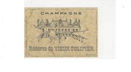 ETIQUETTE CHAMPAGNE RESERVE DU VIEUX TULIPIER  * RARE  A   SAISIR * - Champagne