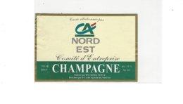 ETIQUETTE CHAMPAGNE  CREDIT AGRICOLE NORD EST  COMITE D ENTREPRISE  * RARE  A   SAISIR * - Champagne