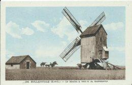 BULLAINVILLE - Le Moulin à Vent Et Sa Maisonnette - Francia