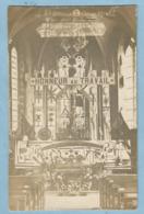TH0089 Carte Photo SAINT-ETIENNE-Les-REMIREMONT (Vosges) Autel Eglise Mission 1914 Fête Du Travail - HONNEUR AU TRAVAIL - Saint Etienne De Remiremont