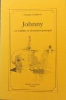 Johnny Les Hommes Se Demandent Pourquoi De Philippe Leemans. - Livres, BD, Revues