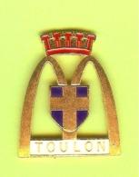 Pin's Mac Do McDonald's Ville De France Toulon (Recollé) - 3W02 - McDonald's