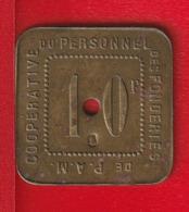 """10 FRANCS  """" COOPERATIVE DU PERSONNEL DES FONDERIES DE P. A. M. (Pont à Mousson - 54) """" - Monétaires / De Nécessité"""