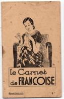 Livret De Recettes LE CARNET DE FRANCOISE  Avec Publicités Diverses  (PPP21062) - Reclame