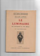 Livre Ancien 1934 Les Arts Décoratifs  Le Luminaire  De L'Antiquité Au XIXe Siècle Par Guillaume Janneau - 1901-1940