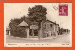 AULNAY-sous-BOIS - Café Du Nid De Merles - - Aulnay Sous Bois